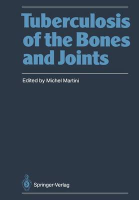 Tuberculosis of the Bones and Joints (Paperback)