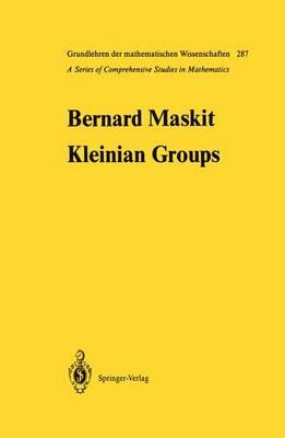 Kleinian Groups - Grundlehren der mathematischen Wissenschaften 287 (Paperback)
