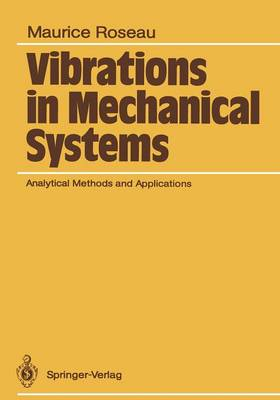 Vibrations in Mechanical Systems: Analytical Methods and Applications (Paperback)