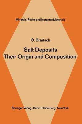 Salt Deposits Their Origin and Composition - Minerals, Rocks and Mountains 4 (Paperback)