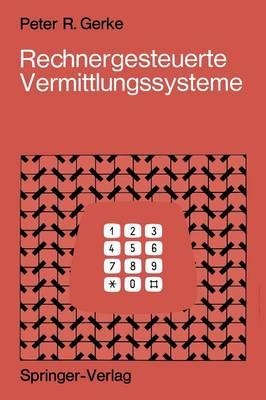 Rechnergesteuerte Vermittlungssysteme (Paperback)