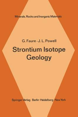Strontium Isotope Geology - Minerals, Rocks and Mountains 5 (Paperback)