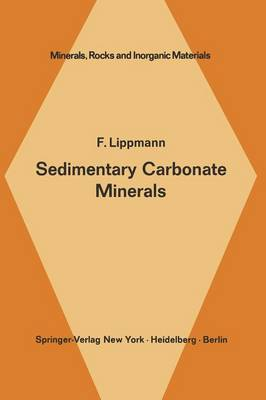 Sedimentary Carbonate Minerals - Minerals, Rocks and Mountains 6 (Paperback)