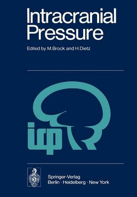 Intracranial Pressure: Experimental and Clinical Aspects (Paperback)