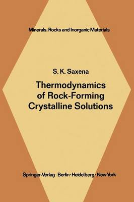 Thermodynamics of Rock-Forming Crystalline Solutions - Minerals, Rocks and Mountains 8 (Paperback)