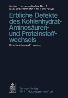 Erbliche Defekte des Kohlenhydrat-, Aminosauren- und Proteinstoffwechsels (Paperback)