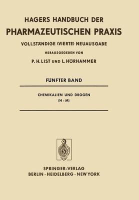 Chemikalien Und Drogen (H-M) - Handbuch Der Pharmazeutischen Praxis - Vollstandige (4.) Neu 5 (Paperback)