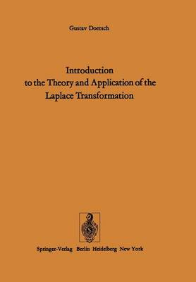 Introduction to the Theory and Application of the Laplace Transformation (Paperback)