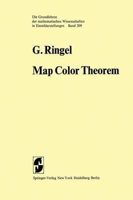 Map Color Theorem - Grundlehren der mathematischen Wissenschaften 209 (Paperback)