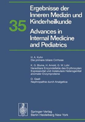 Ergebnisse der Inneren Medizin und Kinderheilkunde / Advances in Internal Medicine and Pediatrics - Ergebnisse der Inneren Medizin und Kinderheilkunde. Neue Folge / Advances in Internal Medicine and Pediatrics 35 (Paperback)