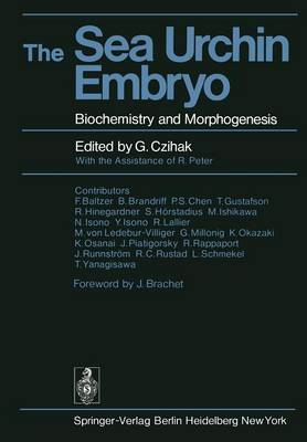 The Sea Urchin Embryo: Biochemistry and Morphogenesis (Paperback)