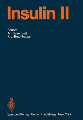 Insulin: Part 2 - Handbook of Experimental Pharmacology 32 / 2 (Paperback)