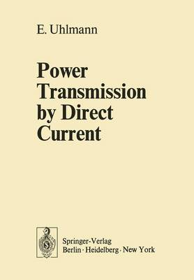 Power Transmission by Direct Current (Paperback)