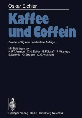 Kaffee und Coffein (Paperback)