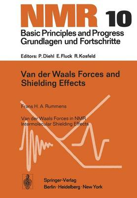 Van der Waals Forces and Shielding Effects - NMR Basic Principles and Progress 10 (Paperback)