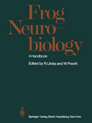 Frog Neurobiology: A Handbook (Paperback)