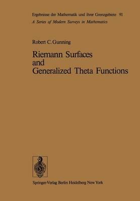 Riemann Surfaces and Generalized Theta Functions - Ergebnisse der Mathematik und ihrer Grenzgebiete. 2. Folge 91 (Paperback)