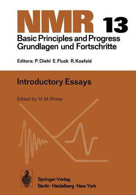 Introductory Essays - NMR Basic Principles and Progress 13 (Paperback)