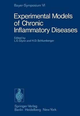 Experimental Models of Chronic Inflammatory Diseases - Bayer-Symposium 6 (Paperback)