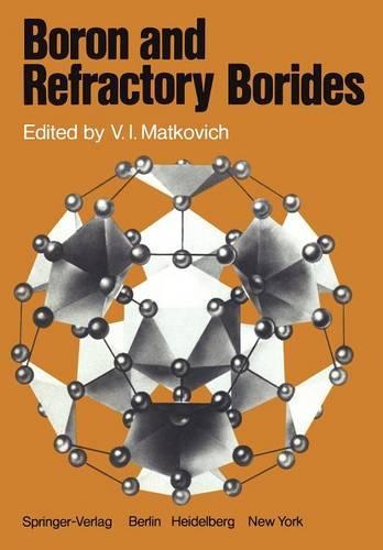 Boron and Refractory Borides (Paperback)