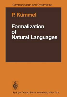 Formalization of Natural Languages - Communication and Cybernetics 15 (Paperback)