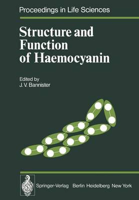 Structure and Function of Haemocyanin - Proceedings in Life Sciences (Paperback)