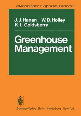 Greenhouse Management - Advanced Series in Agricultural Sciences 5 (Paperback)