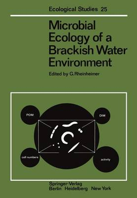 Microbial Ecology of a Brackish Water Environment - Ecological Studies 25 (Paperback)
