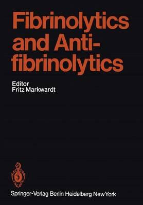 Fibrinolytics and Antifibrinolytics - Handbook of Experimental Pharmacology 46 (Paperback)