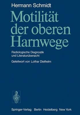 Motilitat der Oberen Harnwege (Paperback)