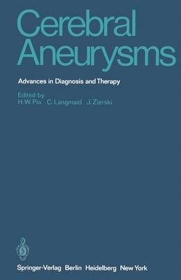 Cerebral Aneurysms: Advances in Diagnosis and Therapy (Paperback)