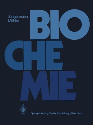 Biochemie: Ein Lehrbuch F r Studierende Der Medizin, Biologie Und Pharmazie (Paperback)