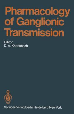 Pharmacology of Ganglionic Transmission - Handbook of Experimental Pharmacology 53 (Paperback)