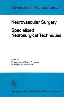 Neurovascular Surgery: Specialized Neurosurgical Techniques - Advances in Neurosurgery 7 (Paperback)