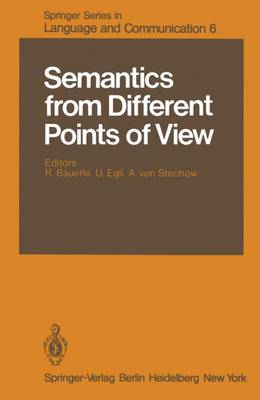 Semantics from Different Points of View - Springer Series in Language and Communication 6 (Paperback)