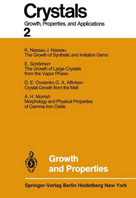 Growth and Properties - Crystals 2 (Paperback)