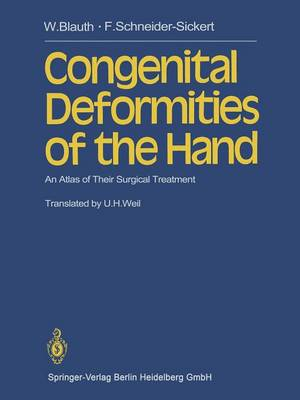 Congenital Deformities of the Hand: An Atlas of Their Surgical Treatment (Paperback)