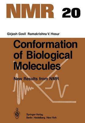 Conformation of Biological Molecules: New Results from NMR - NMR Basic Principles and Progress 20 (Paperback)