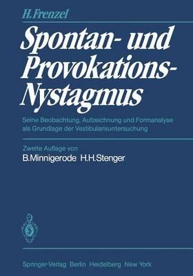 Spontan- und Provokations-Nystagmus (Paperback)