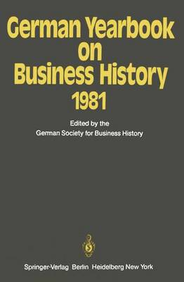 German Yearbook on Business History 1981 - German Yearbook on Business History 1981 (Paperback)