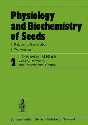 Physiology and Biochemistry of Seeds in Relation to Germination: Volume 2: Viability, Dormancy, and Environmental Control (Paperback)