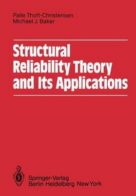 Structural Reliability Theory and Its Applications (Paperback)