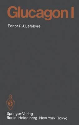 Glucagon I - Handbook of Experimental Pharmacology 66 / 1 (Paperback)
