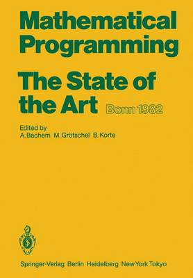 Mathematical Programming The State of the Art: Bonn 1982 (Paperback)