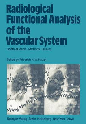 Radiological Functional Analysis of the Vascular System: Contrast Media - Methods - Results (Paperback)