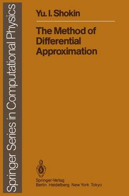 The Method of Differential Approximation - Scientific Computation (Paperback)