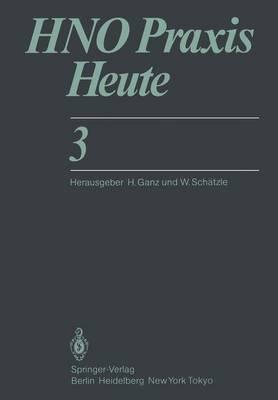 HNO Praxis Heute - HNO Praxis Heute  (Abgeschlossen) 3 (Paperback)