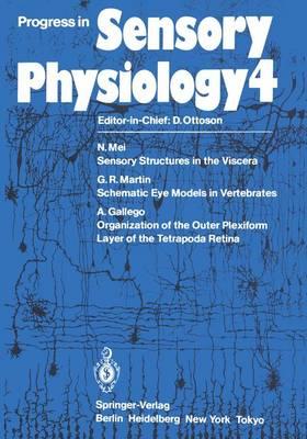 Progress in Sensory Physiology - Progress in Sensory Physiology 4 (Paperback)