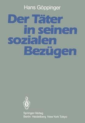 Der Tater in Seinen Sozialen Bezugen (Paperback)