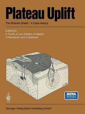Plateau Uplift: The Rhenish Shield - A Case History (Paperback)